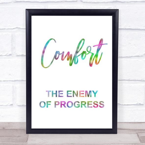 Rainbow The Greatest Showman Comfort Enemy Of Progress Quote Wall Art Print
