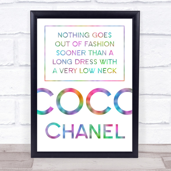 Rainbow Coco Chanel Long Dress Low Neck Quote Wall Art Print
