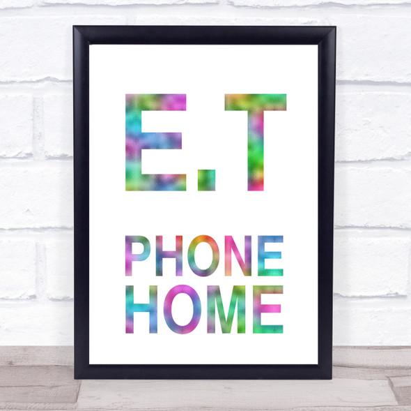Rainbow E.T Phone Home Movie Quote Wall Art Print