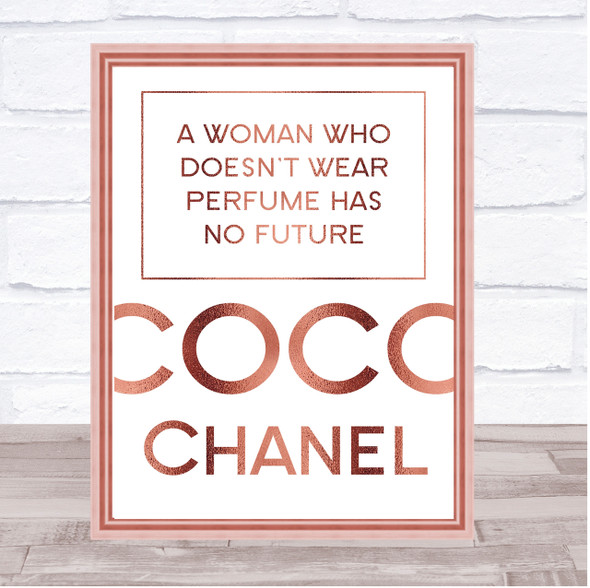 Rose Gold Coco Chanel A Woman Who Doesn't Wear Perfume Quote Wall Art Print