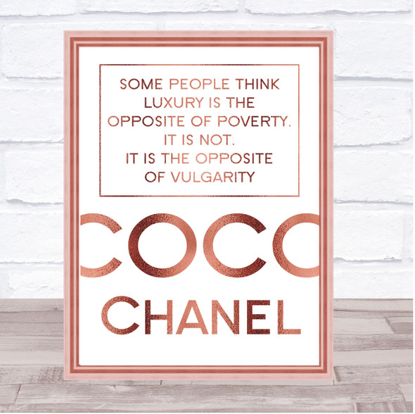 Rose Gold Coco Chanel Luxury Is The Opposite Of Poverty Quote Wall Art Print