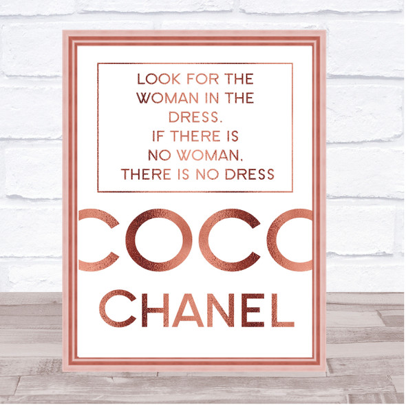 Rose Gold Coco Chanel Woman In The Dress Quote Wall Art Print