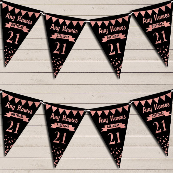 Any Age Birthday 18Th 21st 30th 40th 50th 60th Black & Rose Gold Bunting