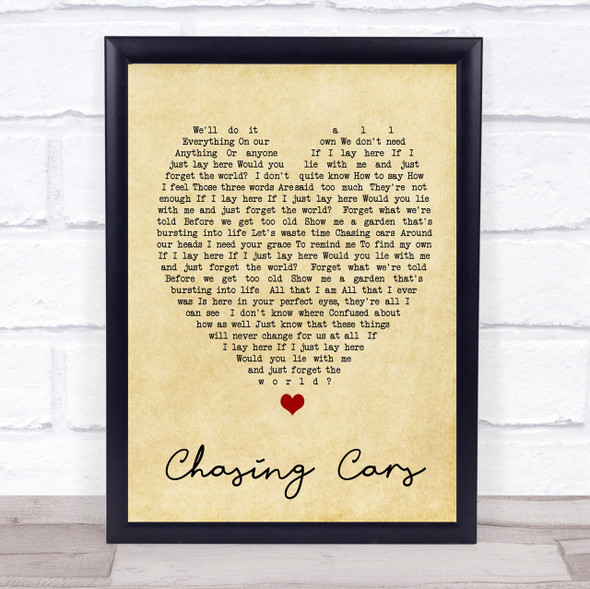 Chasing Cars Snow Patrol Vintage Heart Quote Song Lyric Print