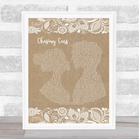 Snow Patrol Chasing Cars Burlap & Lace Song Lyric Quote Print
