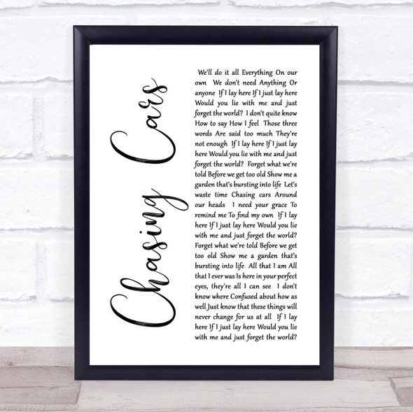 Snow Patrol Chasing Cars White Script Song Lyric Quote Print