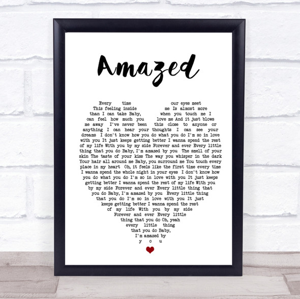 Amazed Lonestar Quote Song Lyric Heart Print
