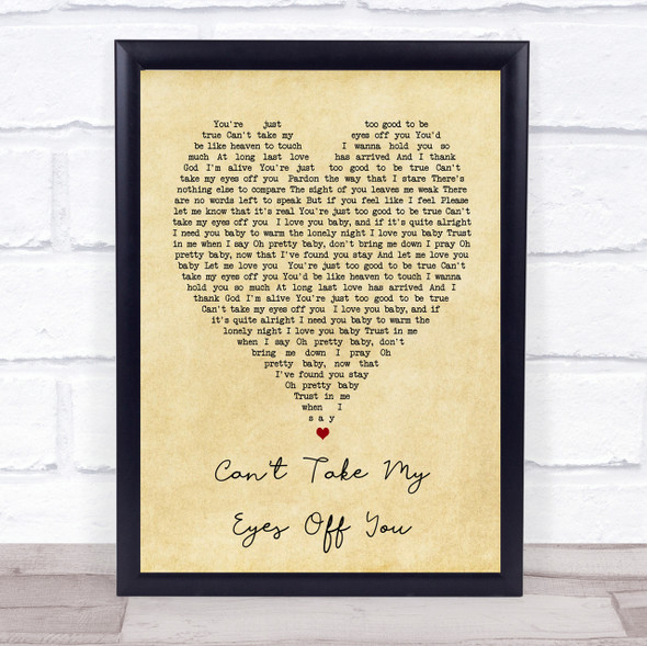 Can't Take My Eyes Off You Andy Williams Vintage Heart Song Lyric Quote Print