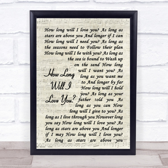 How Long Will I Love You Ellie Goulding Song Lyric Vintage Script Quote Print