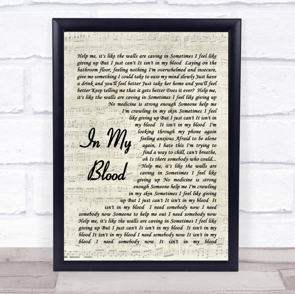 In My Blood Shawn Mendes Song Lyric Vintage Script Quote Print