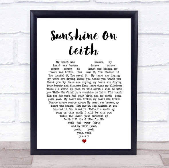 Sunshine On Leith The Proclaimers Heart Song Lyric Quote Print