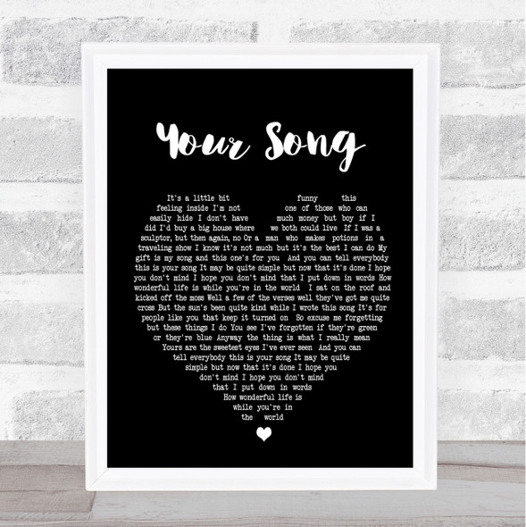 Your Song Elton John Black Heart Song Lyric Quote Print