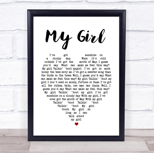 My Girl The Temptations Heart Song Lyric Quote Print
