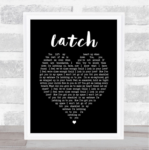 Latch Sam Smith Black Heart Song Lyric Quote Print
