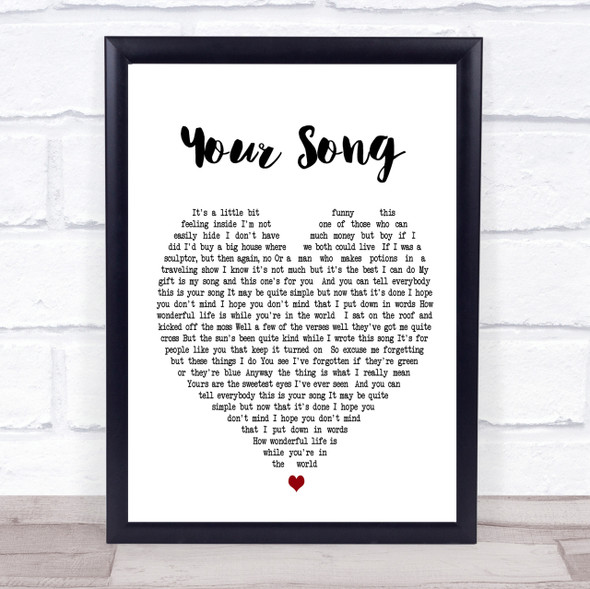 Your Song Elton John Heart Song Lyric Quote Print