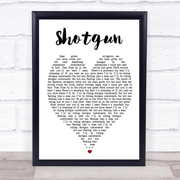Shotgun George Ezra Heart Song Lyric Quote Print