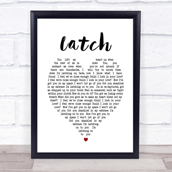 Latch Sam Smith Heart Song Lyric Quote Print