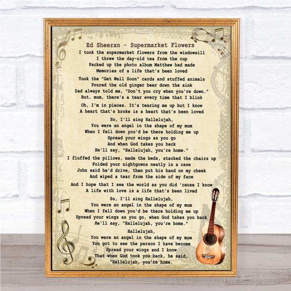 Ed Sheeran Supermarket Flowers Song Lyric Vintage Quote Print