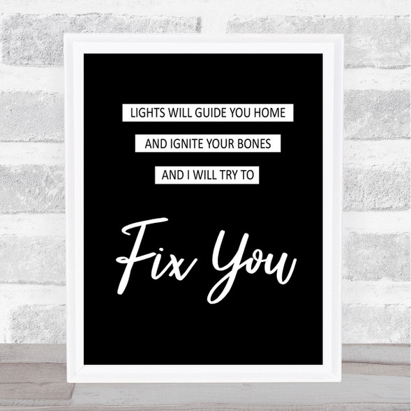 Coldplay Fix You Black & White Song Lyric Quote Print