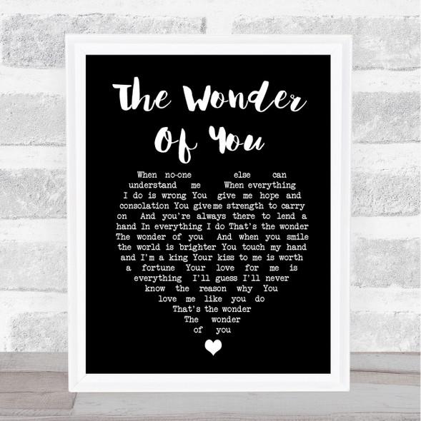 Elvis Presley The Wonder Of You Black Heart Song Lyric Quote Print