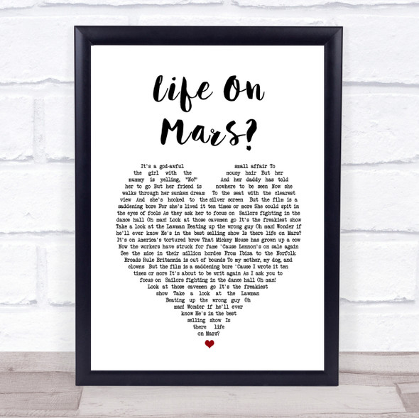 David Bowie Life On Mars Heart Song Lyric Quote Print