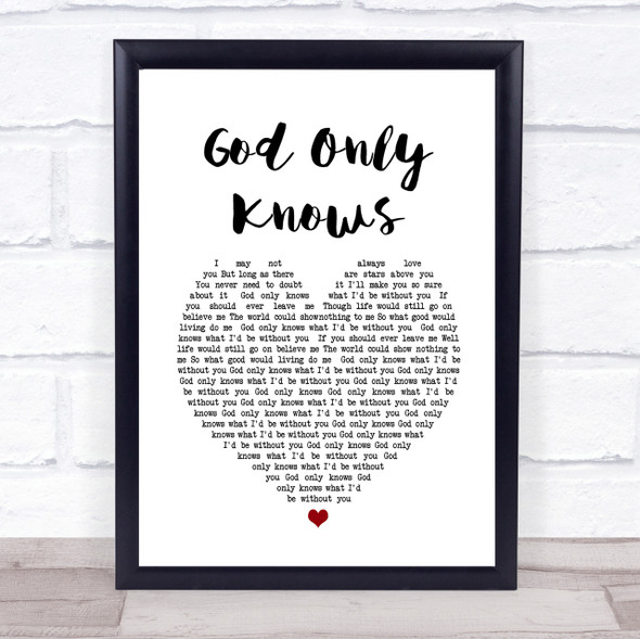 The Beach Boys God Only Knows Heart Song Lyric Quote Print