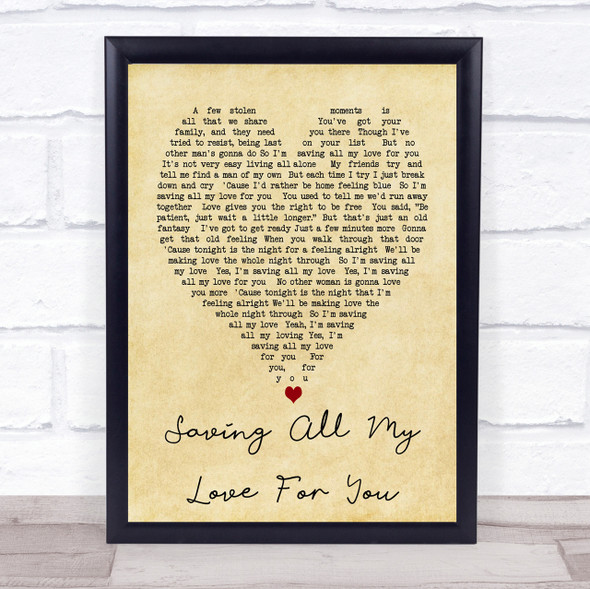 Whitney Houston Saving All My Love For You Vintage Heart Song Lyric Quote Print