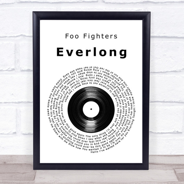 Foo Fighters Everlong Vinyl Record Song Lyric Quote Print