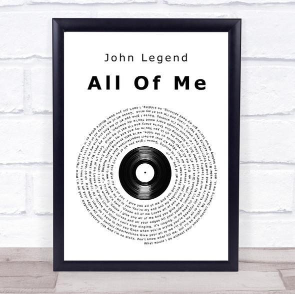 John Legend All Of Me Vinyl Record Song Lyric Quote Print