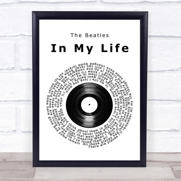 The Beatles In My Life Vinyl Record Song Lyric Quote Print