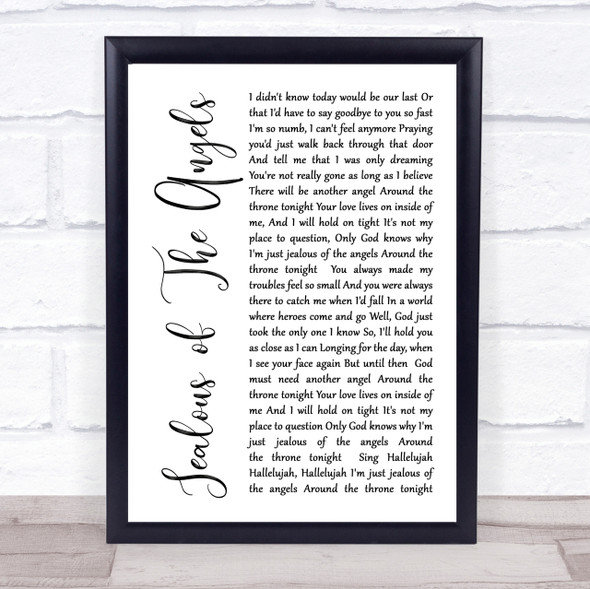 Katherine Jenkins Jealous Of The Angels White Script Song Lyric Quote Print