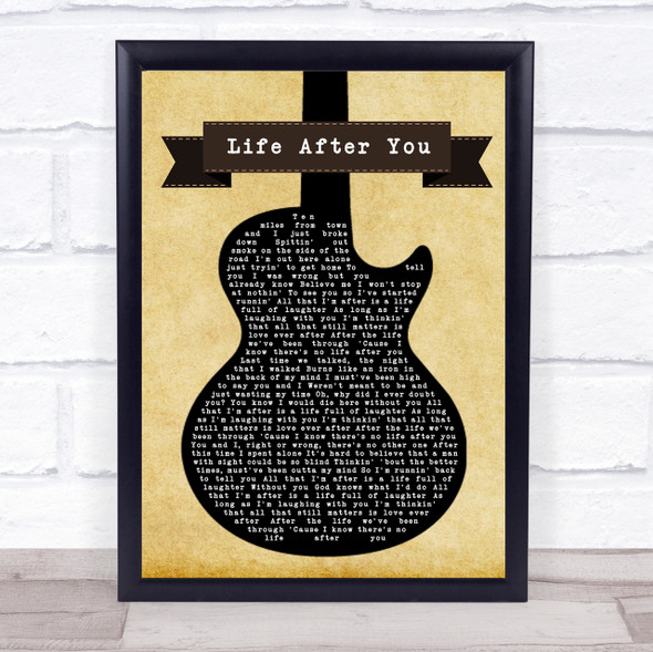 Life After You Black Guitar Song Lyric Quote Print