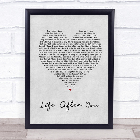 Life After You Grey Heart Song Lyric Quote Print