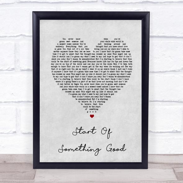 Start Of Something Good Grey Heart Song Lyric Quote Print
