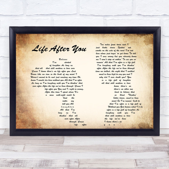 Life After You Man Lady Couple Song Lyric Quote Print