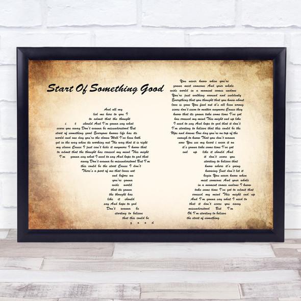 Start Of Something Good Man Lady Couple Song Lyric Quote Print