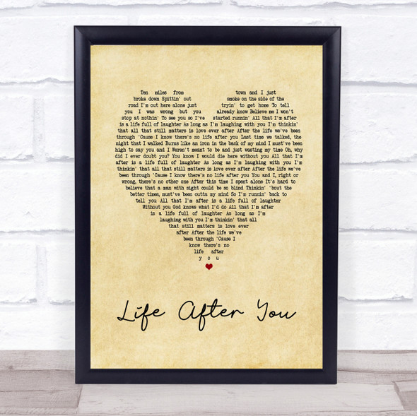 Life After You Vintage Heart Song Lyric Quote Print