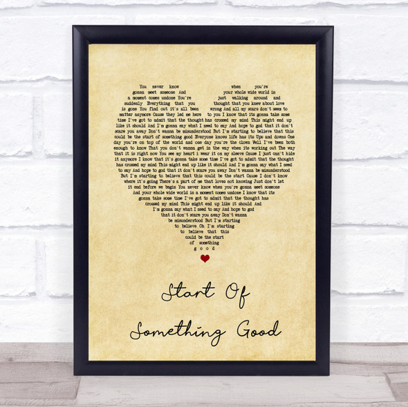 Start Of Something Good Vintage Heart Song Lyric Quote Print