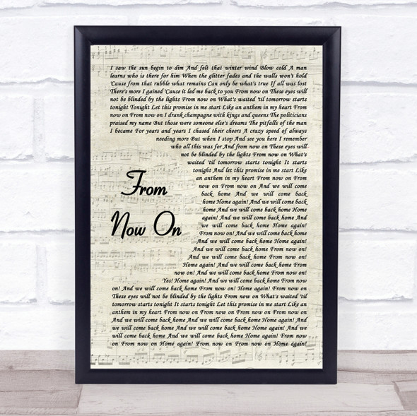 The Greatest Showman From Now On Song Lyric Vintage Script Quote Print