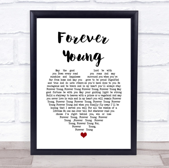 Rod Stewart Forever Young Heart Song Lyric Quote Print
