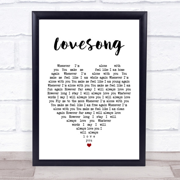 The Cure Lovesong Heart Song Lyric Quote Print