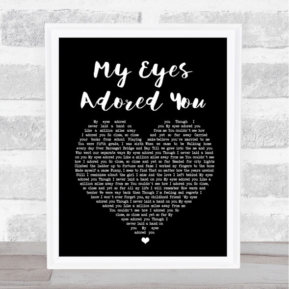 Frankie Valli My Eyes Adored You Black Heart Song Lyric Quote Print