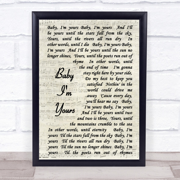 Arctic Monkeys Baby I'm Yours Vintage Script Song Lyric Quote Print