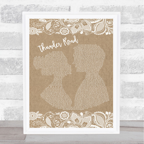 Bruce Springsteen Thunder Road Burlap & Lace Song Lyric Quote Print