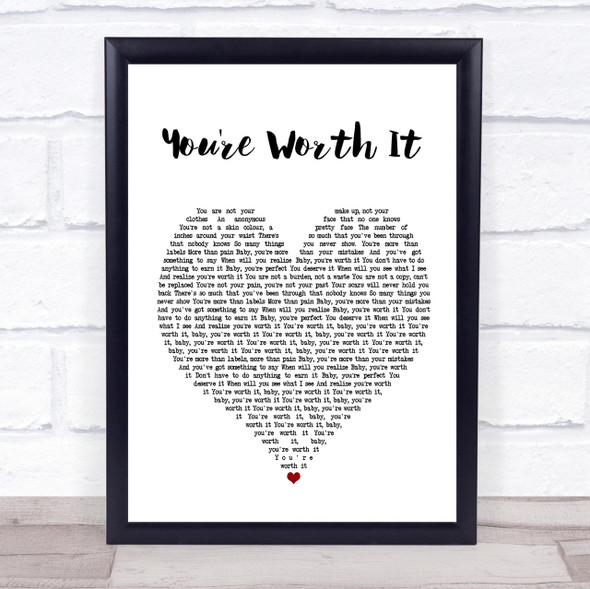 Cimorelli You're Worth It White Heart Song Lyric Quote Print