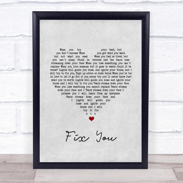 Coldplay Fix You Grey Heart Song Lyric Quote Print