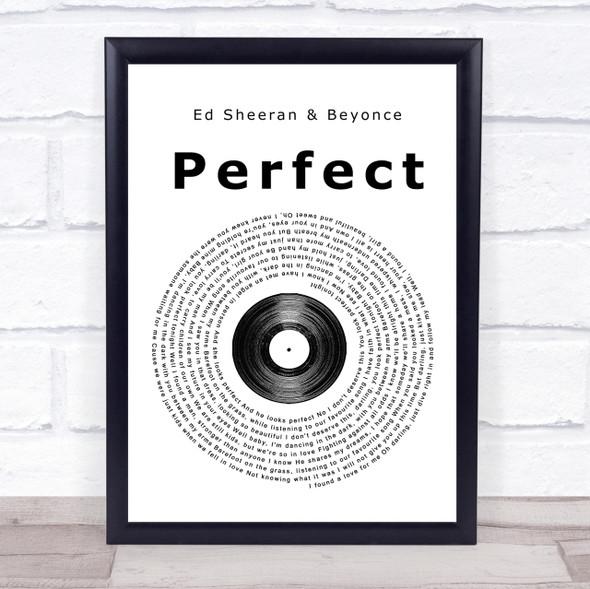 Ed Sheeran & Beyonce Perfect Vinyl Record Song Lyric Quote Print