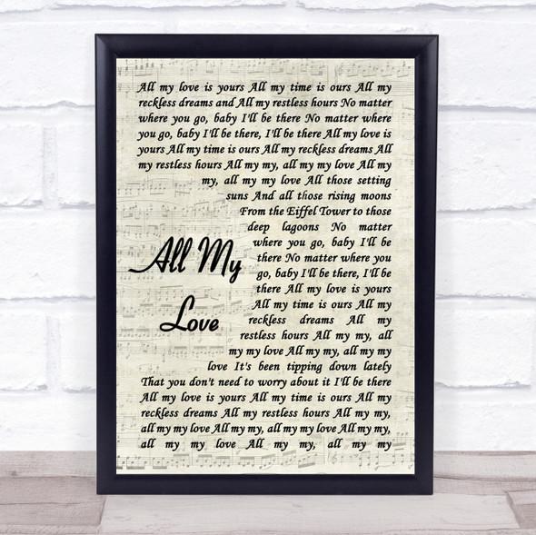George Ezra All My Love Vintage Script Song Lyric Quote Print