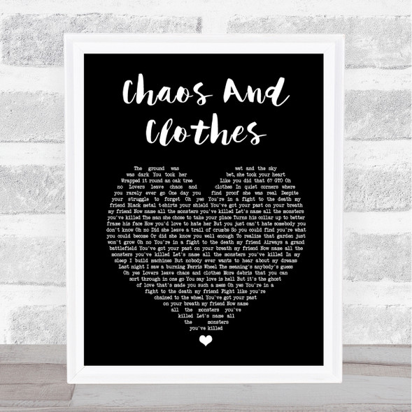 Jason Isbell And The 400 Unit Chaos And Clothes Black Heart Song Lyric Print