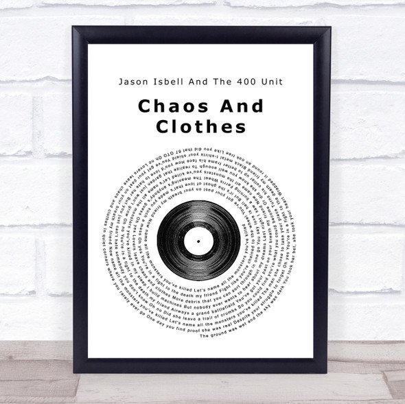 Jason Isbell And The 400 Unit Chaos And Clothes Vinyl Record Song Lyric Print